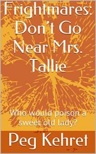 Don't Go Near Mrs. Tallie